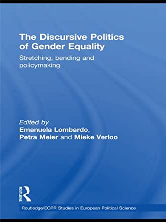 The Discursive Politics Of Gender Equality Stretching