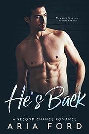 He's Back: A Second Chance Romance