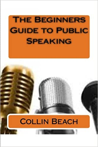 Beginners Guide To Public Speaking