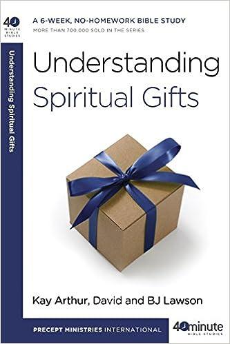Understanding Spiritual Gifts (40-Minute Bible Studies): Kay
