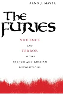 Amazon the persistence of the old regime europe to the great the furies violence and terror in the french and russian revolutions fandeluxe Image collections