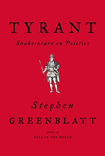 Tyrant: Shakespeare on Politics (Point Of View Of Hamlet By William Shakespeare)
