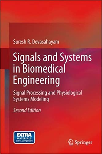 Signals and systems in biomedical engineering signal processing and signals and systems in biomedical engineering signal processing and physiological systems modeling 2nd ed 2013 edition fandeluxe Image collections
