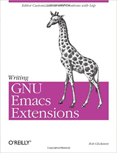 Writing Gnu Emacs Extensions Book By Glickstein