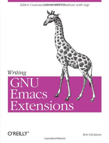 Writing GNU Emacs Extensions by O'Reilly Media