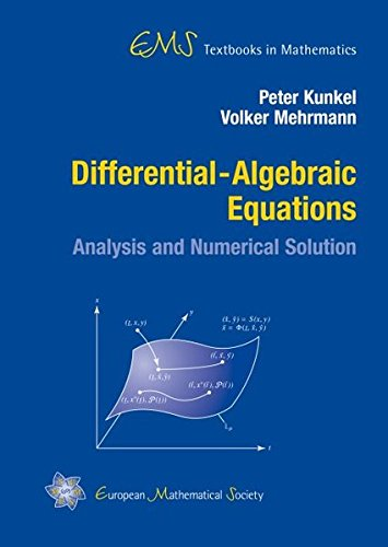 Differential-Algebraic Equations: Analysis and Numerical Solution (EMS Textbooks in Mathematics)
