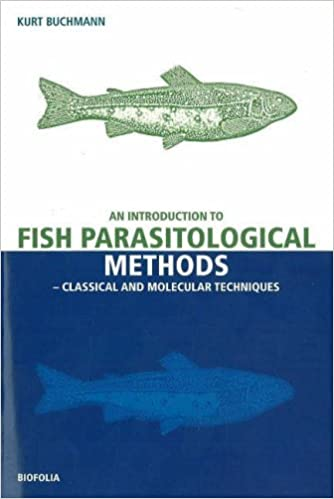 Book An Introduction to Fish Parasitological Methods - Classical and Molecular Techniques