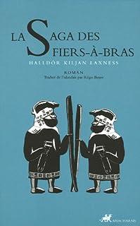 La saga des Fiers-à-bras  : roman, Halldór Laxness (1902-1998)