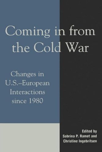 Coming in from the Spiritless War: Changes in U.S.-European Interactions since 1980