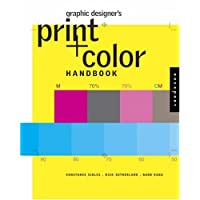 Graphic Designers Print Handbook: All You Need to Know About Color & Print from Concept to Final Output