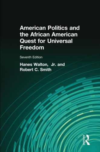 Search : American Politics and the African American Quest for Universal Freedom (7th Edition)