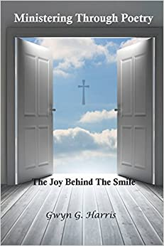 Ministering Through Poetry: The Joy Behind The Smile