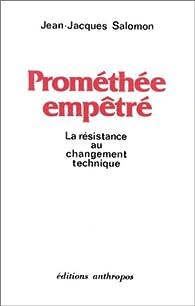 Prométhée Empêtré par Jean-Jacques Salomon
