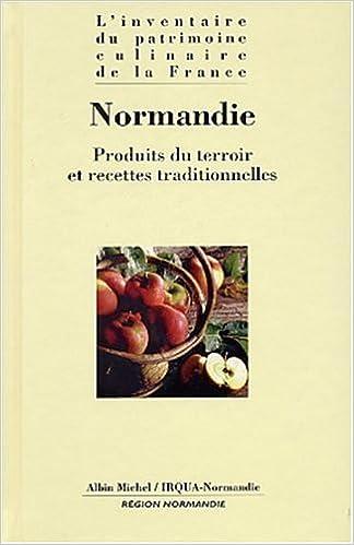 Amazon Fr Normandie Produits Du Terroir Et Recettes