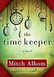 download ebook mitch albom: the time keeper (hardcover); 2012 edition pdf epub
