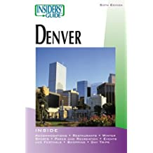 Insiders' Guide to Denver, 6th