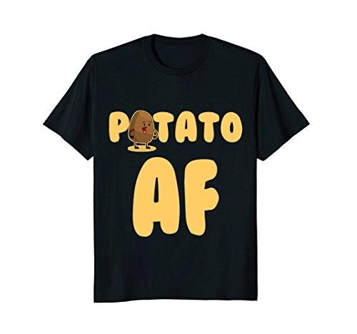 Potato AF Funny Potatoes Starchy Vegetable Side Dish T-Shirt