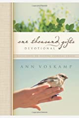 One Thousand Gifts Devotional: Reflections on Finding Everyday Graces Hardcover