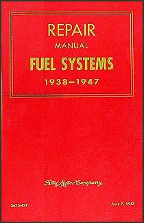 - Ford Carburetor Shop Manual 1938 1939 1940 1941 1942 1946 1947 Repair Service - Includes Lincoln & Mercury