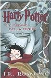 Harry Potter e l'ordine della Fenice : romanzo