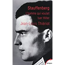 Stauffenberg (TEMPUS t. 552) (French Edition)