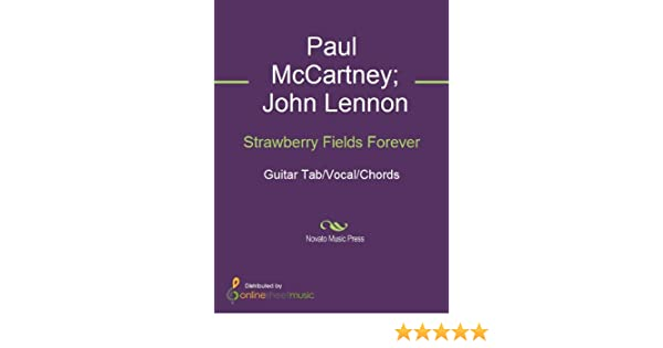 Strawberry fields forever kindle edition by john lennon paul strawberry fields forever kindle edition by john lennon paul mccartney the beatles arts photography kindle ebooks amazon fandeluxe Gallery