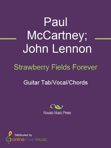 Strawberry Fields Forever Kindle Edition By John Lennon Paul