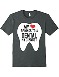 My Heart Belongs To A Dental Hygienist Shirt : Smile Tooth