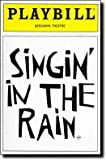 SINGIN' IN THE RAIN - PLAYBILL - VOL. 3 - NO. 11