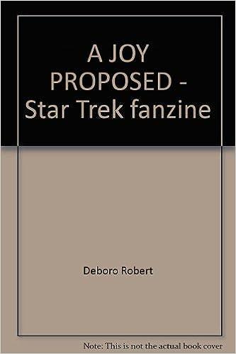 Livres gratuits en ligne à télécharger pour iPad A JOY PROPOSED - Star Trek fanzine B004QH3DUM PDF iBook PDB