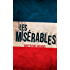 Les Misérables: Illustrated Edition (Unabridged and Annotated)