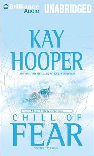 Lataa ilmaisia uusia äänikirjoja Chill of Fear: A Bishop/Special Crimes Unit Novel (Fear Series) PDF iBook PDB by Kay Hooper