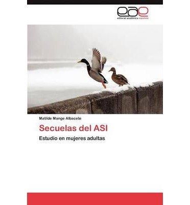 Secuelas del Asi (Paperback)(Spanish) - Common