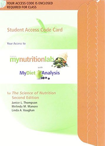 MyNutritionLab with MyDietAnalysis Student Access Code Card for The Science of Nutrition (ValuePack ME Component) (2nd E
