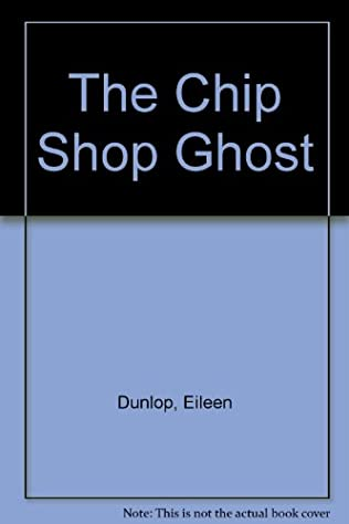 book cover of The Chip Shop Ghost