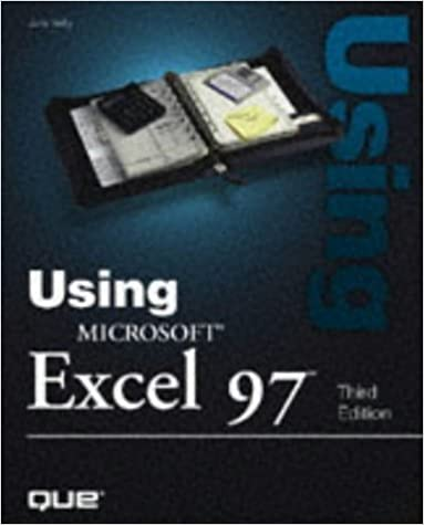 Download Using Microsoft Excel 97: 3rd (Third) edition PDF