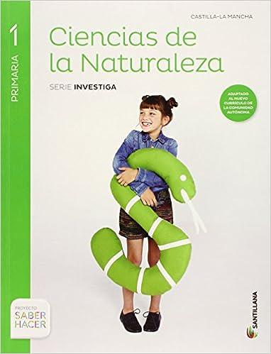 CIENCIAS NATURALES 1PRIMARIA CASTILLA LA MANCHA SANTILLANA: Varios autores: 9788468031231: Amazon.com: Books
