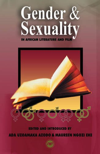 Download Gender and Sexuality in African Literature and Film ebook