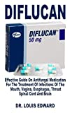 Diflucan: Effective Guide On Antifungal