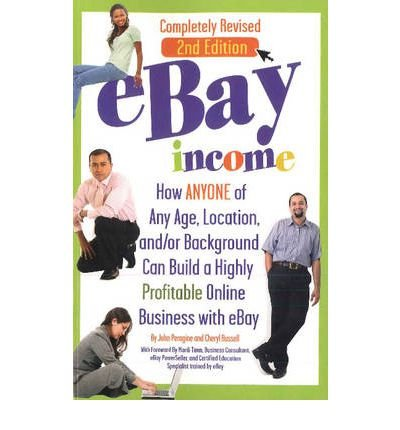 Download By John N Peragine eBay Income: How ANYONE of Any Age, Location, and/or Background Can Build a Highly Profitable Online (Second) [Paperback] pdf epub