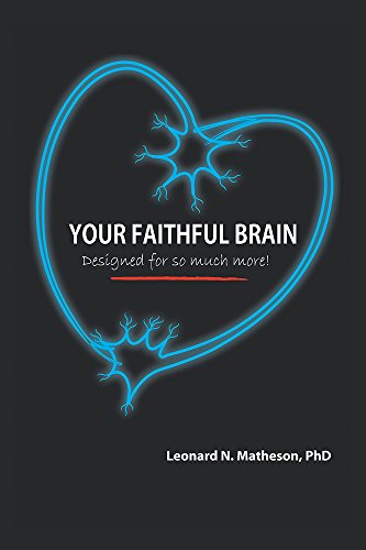 Your faithful brain designed for so much more kindle edition by your faithful brain designed for so much more by matheson leonard fandeluxe Image collections