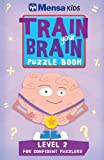 img - for Train Your Brain: Puzzle Book: Level 2 book / textbook / text book