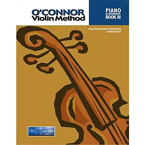 (O'Connor Violin Method Book III (Piano))