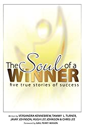The Soul of a Winner: Five True Stories of Success
