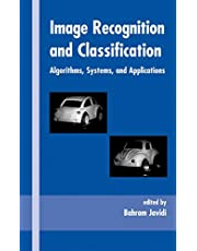 Image Recognition and Classification: Algorithms, Systems, and Applications
