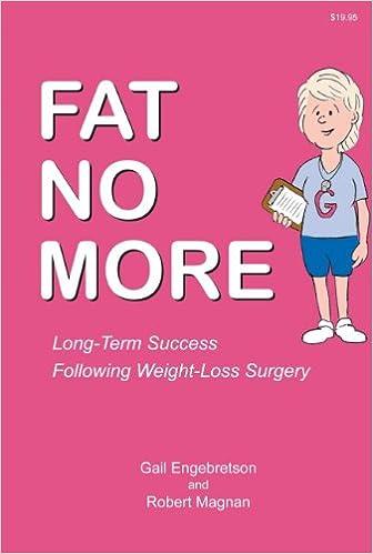 Fat No More Long Term Success Following Weight Loss Surgery Kindle