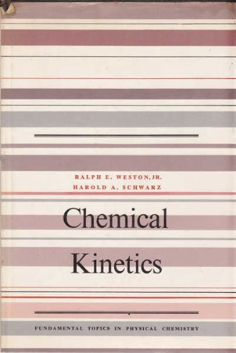 Chemical Kinetics (Fundamental Topics in Physical Chemistry)