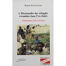 Hécatombe des réfugiés rwandais dans l'e