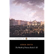 The Wealth of Nations: Books 1-3