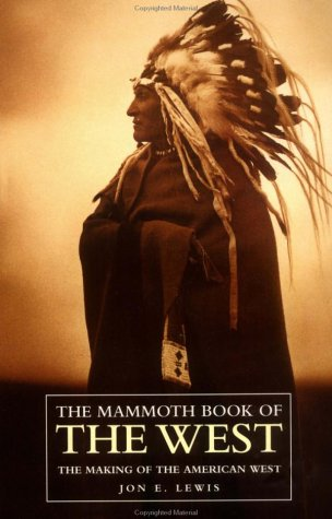 The Mammoth Book of the West (The Mammoth Book Series)